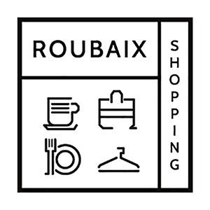 Roubaix Shopping – (Re)découvrez les commerces de Roubaix