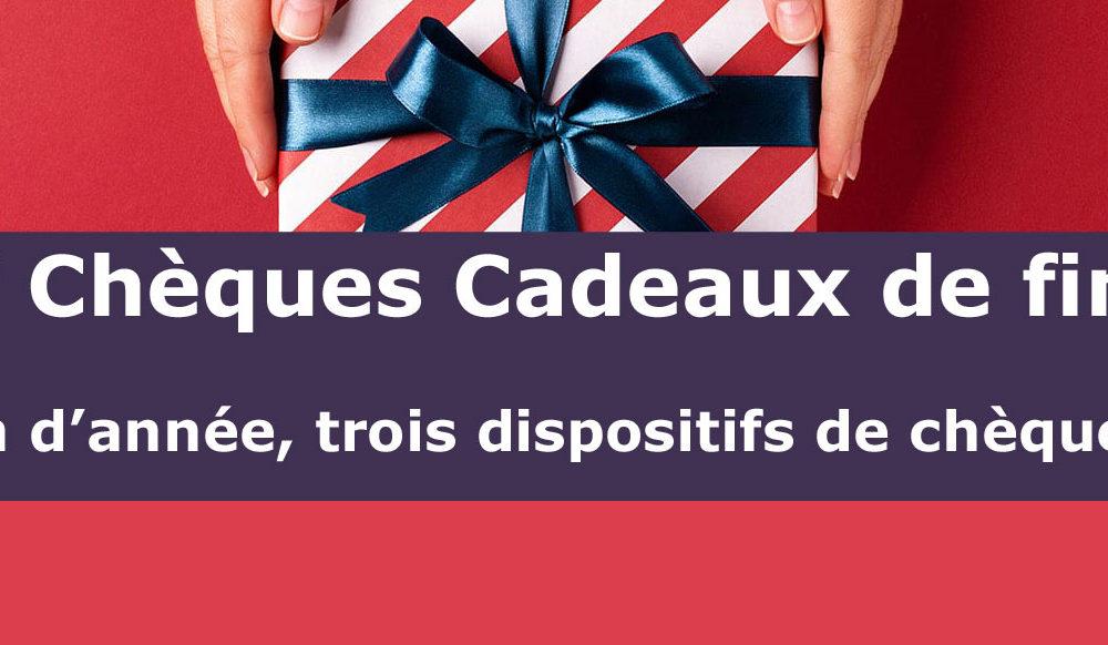 DISPOSITIFS DE CHÈQUES CADEAUX DE FIN D'ANNÉE